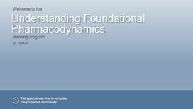 Understanding Foundational Pharmacodynamics